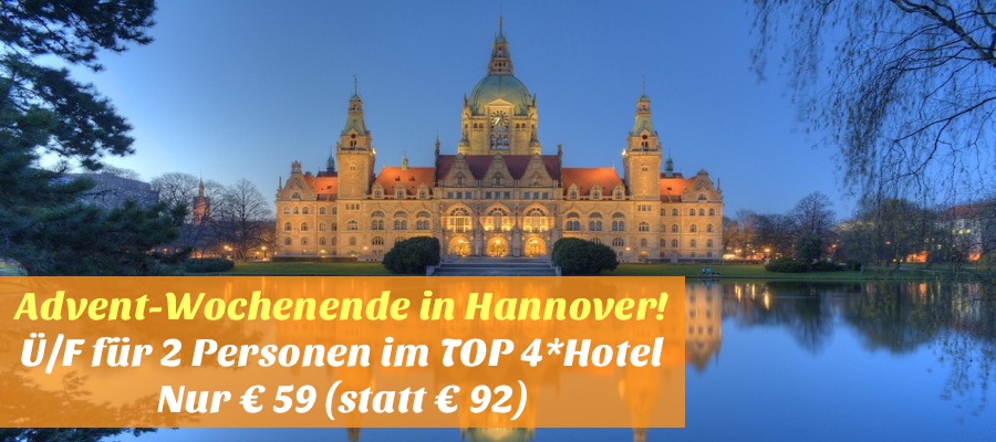 Advent wochenende in hannover f f r 2 for Designhotel hannover