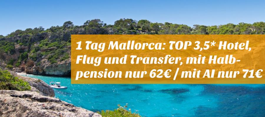 Reisehugo De 1 Tag Mallorca Top 3 5 Hotel Flug Mit All Inklsuive