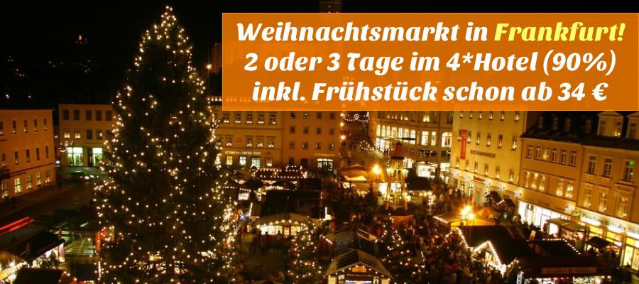 Weihnachtsmarkt Frankfurt  Hotel