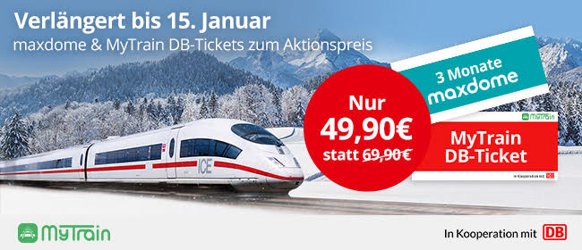 mytrain aktion, maxdome 6 Monate gratis, 2 db Tickets aktion, ice Tickets aktion, mytrain maxdome db