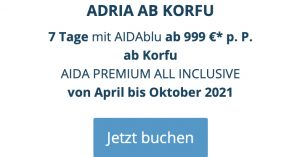 aida Adria ab korfu, aida premium all inclusive, aida frühbucher plus